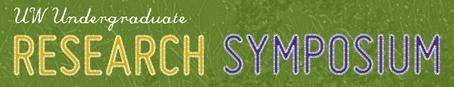 UW Undergraduate Research Symposium